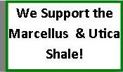 We support Marcus and Utica Shale
